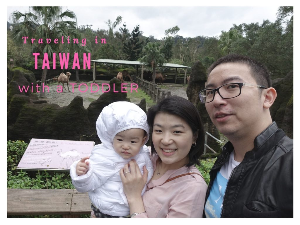 Traveling in Tawian with a toddler