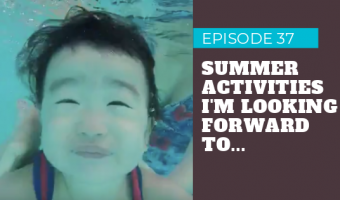 Light Advice Podcast Episode 37 summer activities in the philippines for kids